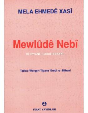Mela Ehmedê Xasî - Mewlûdê...