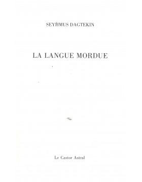 La langue mordue - Seyhmus...