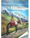 Passeport pour la liberté...
