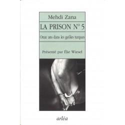 Le Prison N°5 - Mehdi Zana