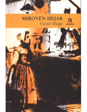 Mirovên Hejar - Victor Hugo